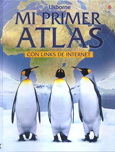 9780746063927: Mi primer atlas. con links de internet (Titles in Spanish)