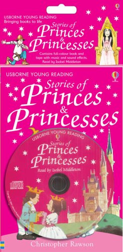 9780746064733: Stories of Princes and Princesses (Young Reading CD Packs (series 1))