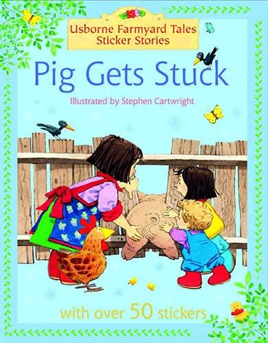 9780746064917: Pig Gets Stuck