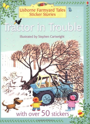 9780746064948: Tractor In Trouble (Farmyard Tales Minibook Series)