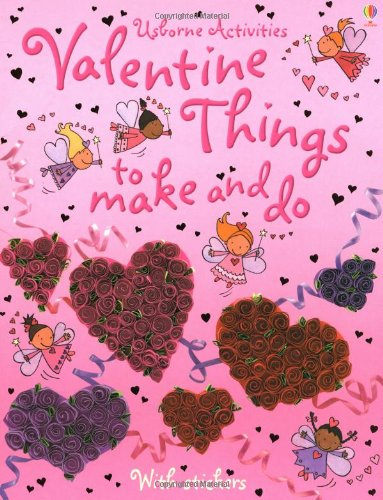 9780746064979: Valentine Things to Make and Do (Usborne Activities)