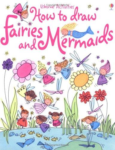 9780746065006: How to Draw Fairies and Mermaids (Usborne activities)