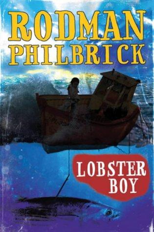Lobster Boy: Philbrick, Rodman