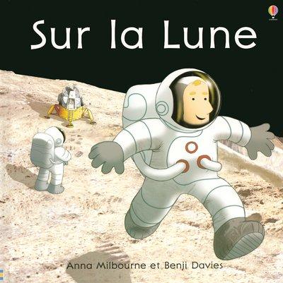 9780746065372: Sur la Lune