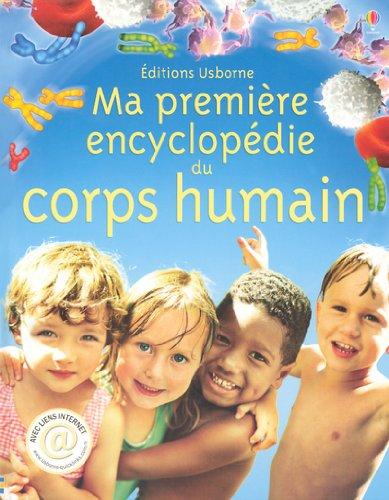 9780746065457: Ma premi�re encyclop�die du corps humain