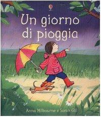 9780746066041: Giorno Di Pioggia (Un) [Italia]