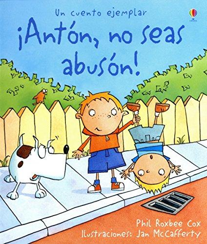 9780746066270: anton no seas abuson