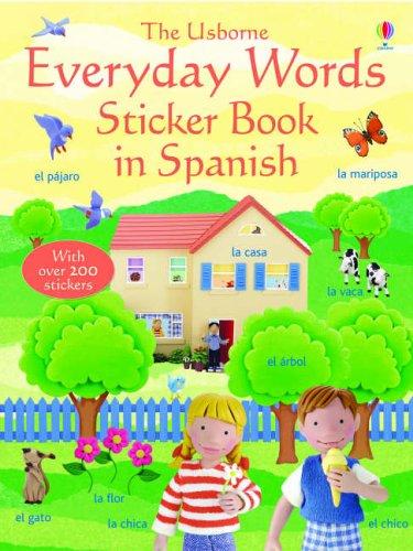 9780746066522: Everyday Words In Spanish Sticker Book
