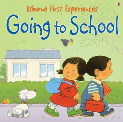 9780746066607: Going to School (Usborne First Experiences)