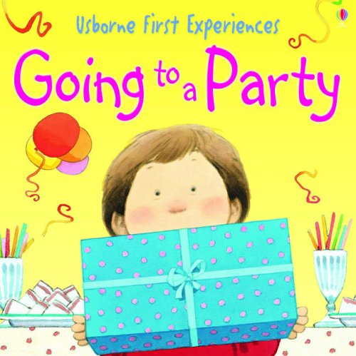 9780746066638: Going to a Party (Usborne First Experiences)