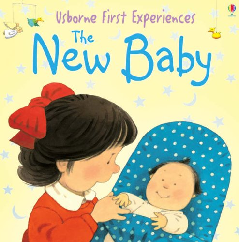 9780746066652: The New Baby (Usborne First Experiences)