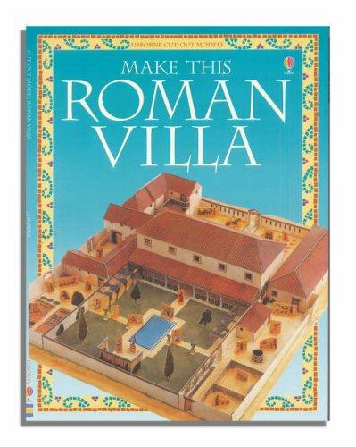 9780746066997: Make This Roman Villa (Usborne Cut Out Models)