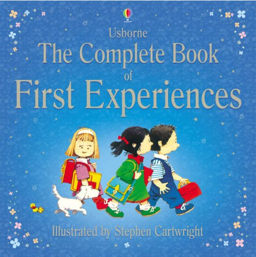 9780746067000: The complete book of first expériences (First Experiences)