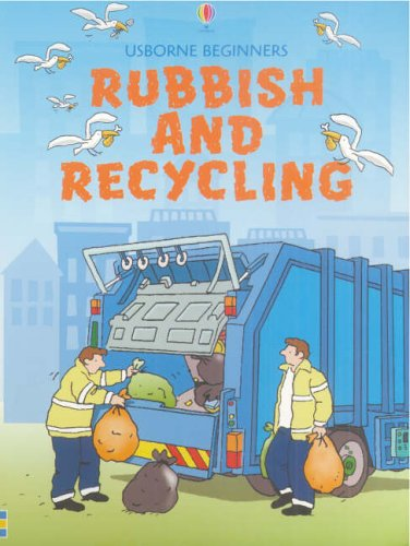 9780746067079: Rubbish and Recycling (Usborne Beginners)