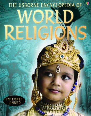 9780746067093: The Usborne Internet-linked Encyclopedia of World Religions