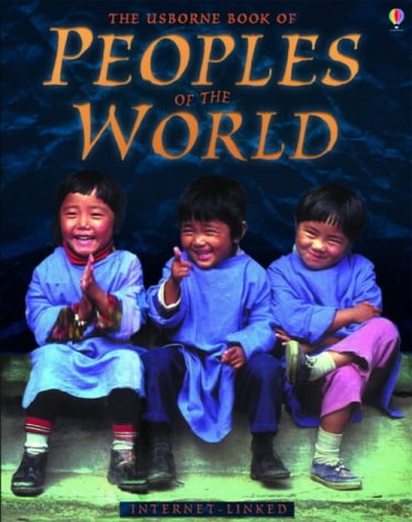 9780746067109: The Usborne Book of Peoples of the World - Internet-linked