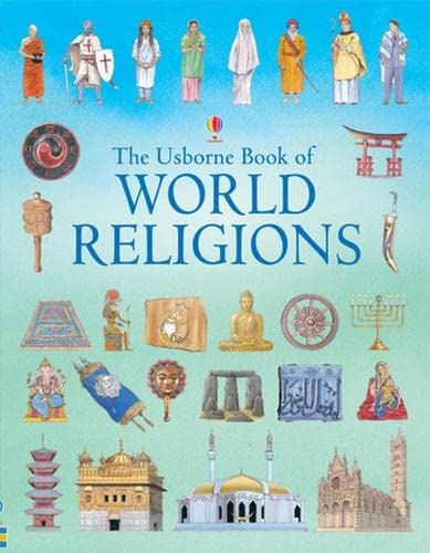 9780746067130: The Usborne Book of World Religions