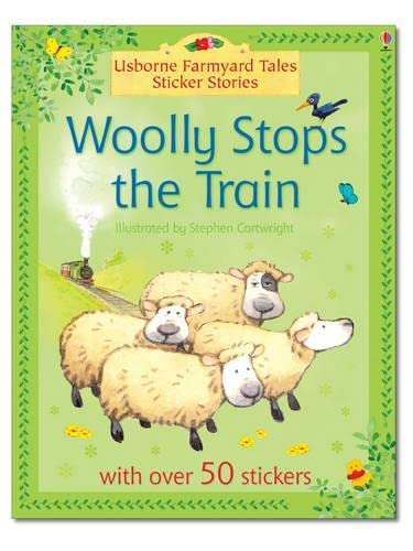9780746067680: Woolly Stops the Train (Farmyard Tales Sticker Stories)