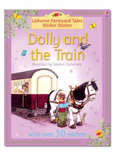 9780746067697: Dolly and the Train (Farmyard Tales Sticker Stories)