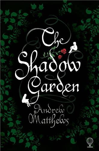 Shadow Garden: Andrew Matthews