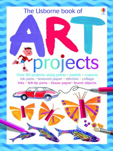 9780746068281: The Usborne Book of Art Projects