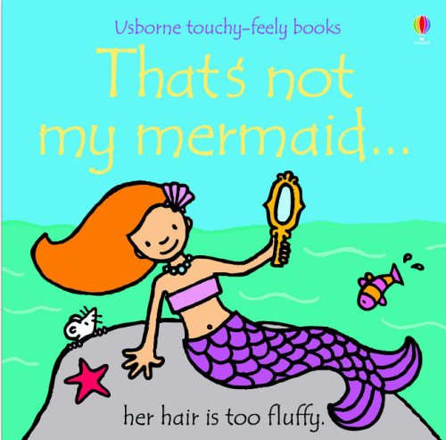 9780746069271: That's Not My Mermaid (Touchy-Feely Board Books)