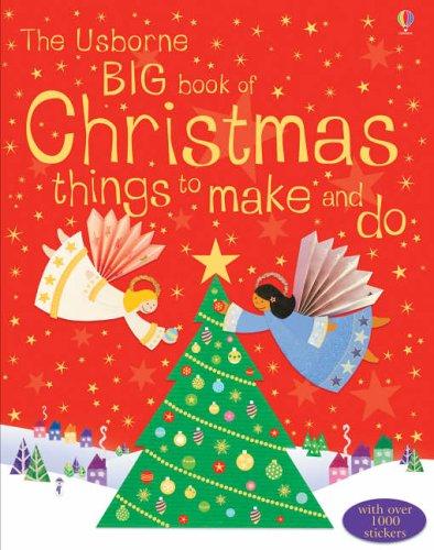 9780746069400: The Usborne Big Book of Christmas Things to Make and Do (Christmas Activity)