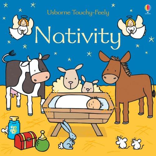 9780746069592: The Nativity (Usborne Touchy Feely Books)