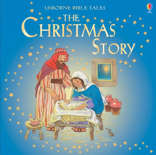 9780746069868: The Christmas Story (Usborne Bible Tales)
