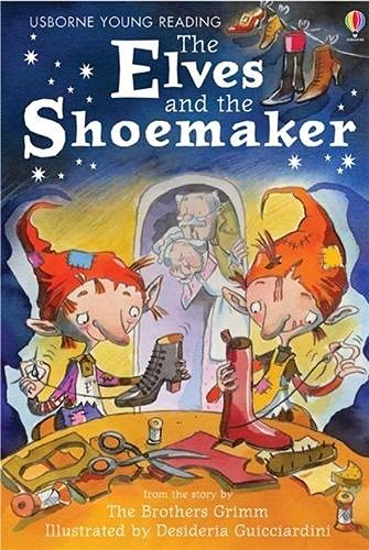 9780746070154: Elves & the Shoemaker (Young Reading Level 1)