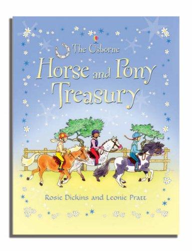 Horse and Pony Treasury: Rosie Dickins, Leonie