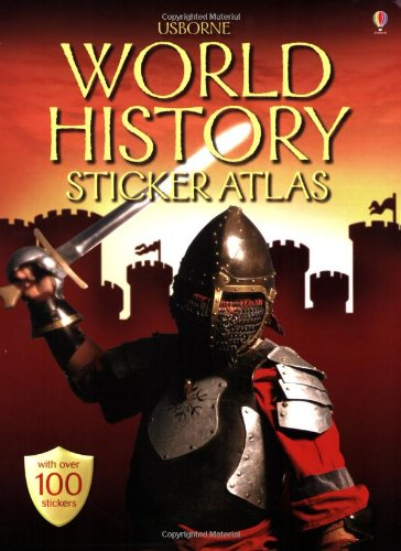 9780746070710: Usborne Sticker Atlas: World History (Usborne Sticker Atlases)