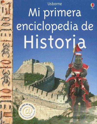 9780746070802: Mi Primera Enciclopedia De Historia: Internet Linked (Titles in Spanish)