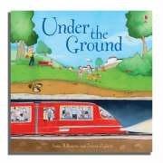 9780746071274: Under the Ground