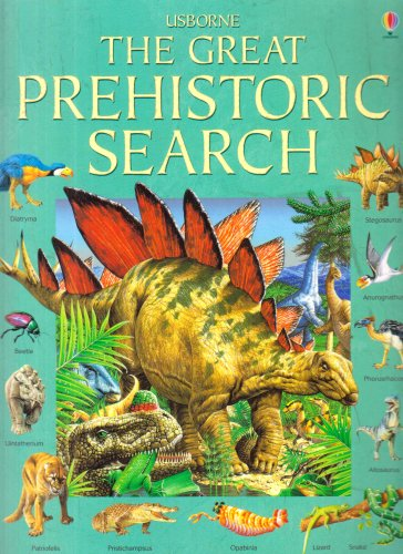 9780746071458: The Great Prehistoric Search (Usborne Great Searches)