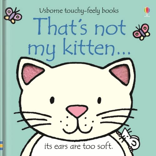 9780746071489: That's Not My Kitten (Touchy-Feely Board Books)