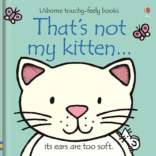 9780746071489: That's Not My Kitten (Usborne Touchy Feely)