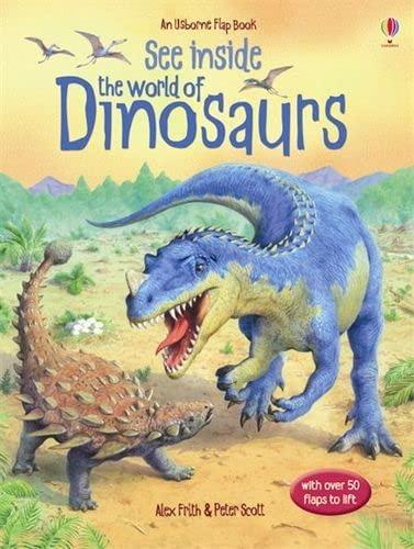 9780746071588: See Inside: The World of Dinosaurs (Usborne Flap Books)