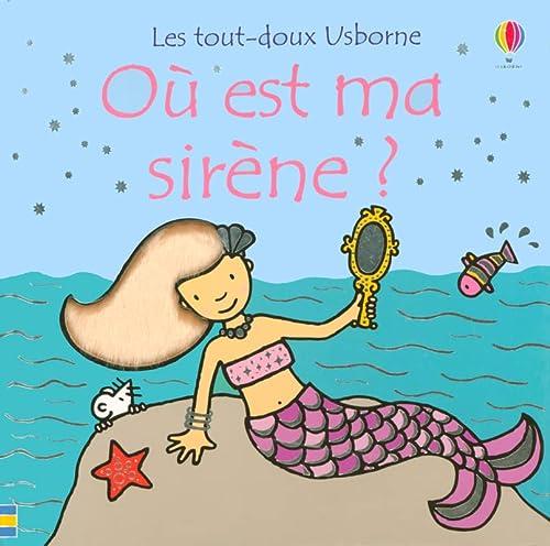 9780746071939: Où est ma sirène ?