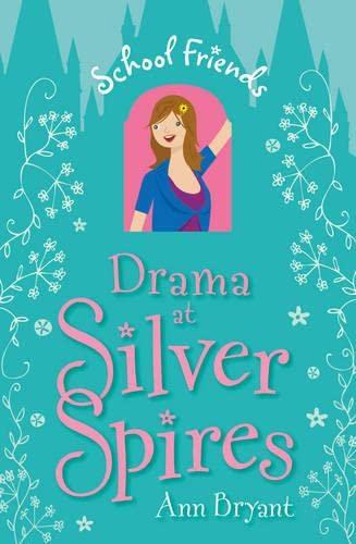 9780746072257: Drama at Silver Spires (School Friends): 2