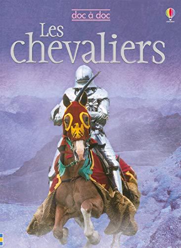 9780746072622: Les chevaliers (Doc � Doc)