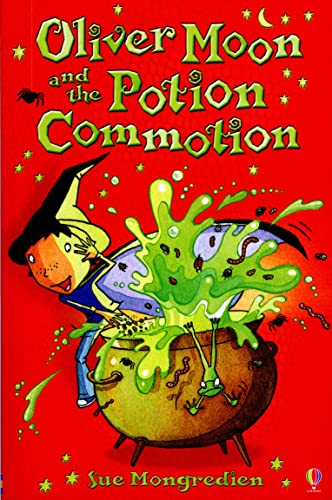 9780746073063: Oliver Moon and the Potion Commotion