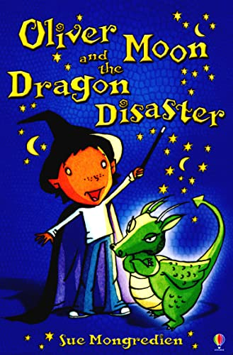 9780746073070: Oliver Moon and the Dragon Disaster