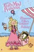 Princess Ellie's Summer Holiday (Pony-mad Princess): Diana Kimpton