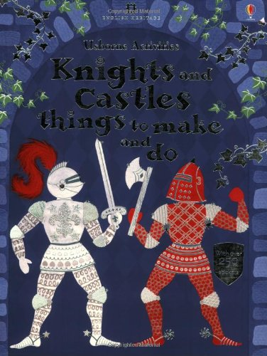 9780746073384: Knights and Castles Things to Make and Do (Usborne Activities)