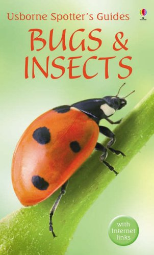 Bugs and Insects (Usborne Spotters Guide): Wootton, Anthony