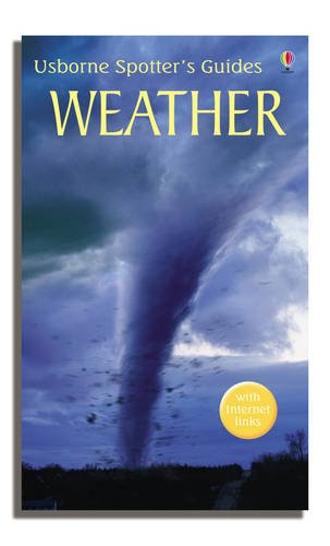 9780746073605: Weather (Usborne Spotter's Guide)