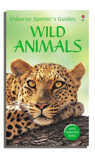 9780746073667: Wild Animals (Usborne Spotter's Guide)