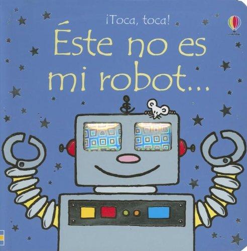 9780746073889: Este no es mi robot (
