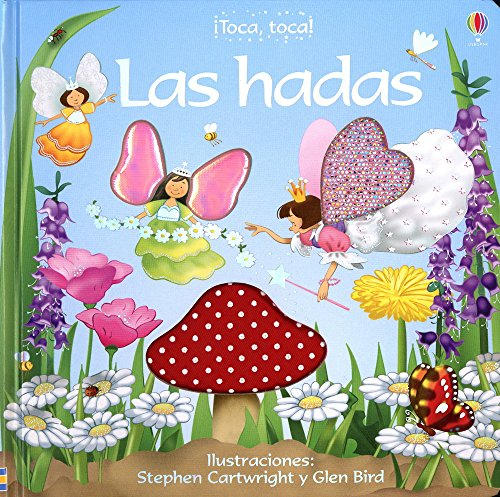 9780746074053: Las Hadas / the Fairies (Toca, Toca!) (Spanish Edition)